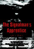 The Signalmans Apprentice Paul Ferris