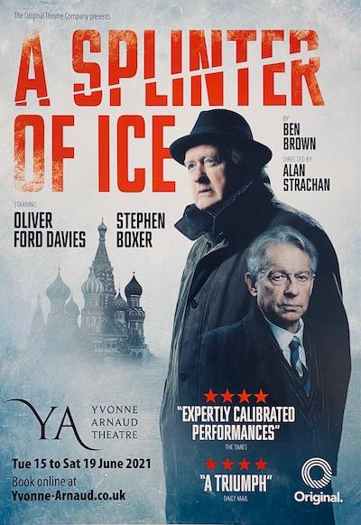 a splinter of ice oliver ford davies stephen boxer karen ascoe original theatre paul ferris du fer