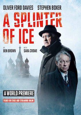 a splinter of ice oliver ford davies stephen boxer sara crowe original theatre paul ferris du fer copy web