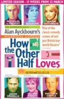 how the other half loves haymarket paul ferris du fer